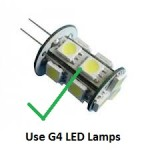 G4 LED Lamps run cool and are very low energy
